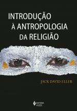 INTRODUÇÃO À ANTROPOLOGIA DA RELIGIÃO