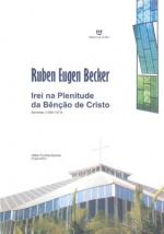 IREI NA PLENITUDE DA BENCAO DE CRISTO - 1ª