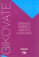ENSAIOS SOBRE O AMOR E A SOLIDÃO - ED. REVISTA