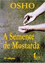 SEMENTE DE MOSTARDA, A