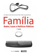 FAMÍLIA - REDES LAÇOS E POLÍTICAS PÚBLICAS
