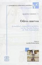 ODRES NUEVOS - ACTUALIDAD COMUNIÓN Y GOBIERNO EN LAS NUEVAS FORMAS DE VIDA CONSAGRADA