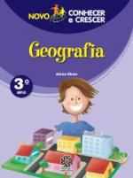 NOVO CONHECER E CRESCER - GEOGRAFIA - 3º ANO - 1ª