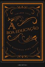 BOA EDUCAÇÃO, A