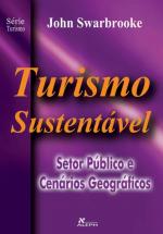 TURISMO SUSTENTÁVEL - SETOR PÚBLICO E CENÁRIOS GEOGRÁFICOS