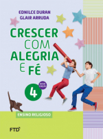 CONJUNTO CRESCER COM ALEGRIA E FÉ 4º ANO