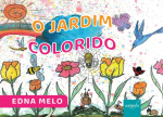 JARDIM COLORIDO, O