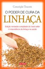 PODER DE CURA DA LINHACA, O - 1ª