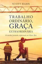 TRABALHO ORDINARIO GRACA EXTRAORDINARIA