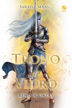 TRONO DE VIDRO: REINO DE CINZAS (VOL. 6)