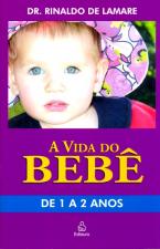 VIDA DO BEBE, A - DE 1 A 2 ANOS