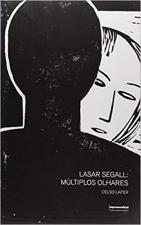 LASAR SEGALL - MULTIPLOS OLHARES