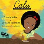 CALU - UMA MENINA CHEIA DE HISTÓRIAS