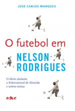 FUTEBOL EM NELSON RODRIGUES, O