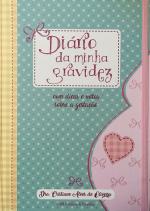 DIÁRIO DA MINHA GRAVIDEZ