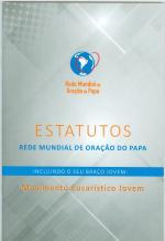 ESTATUTOS - REDE MUNDIAL DE ORAÇÃO DO PAPA