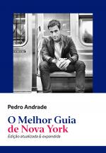 O MELHOR GUIA DE NOVA YORK - EDIÇÃO ATUALIZADA E EXPANDIDA