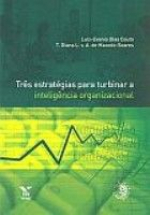 TRES ESTRATEGIAS PARA TURBINAR A INTELIGENCIA ORGANIZACIONAL - 1