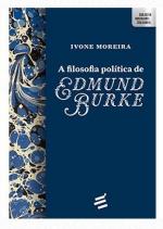 FILOSOFIA POLÍTICA DE EDMUND BURKE, A