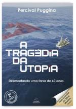 TRAGÉDIA DA UTOPIA, A