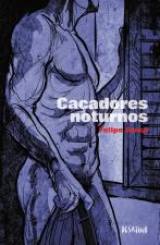 CAÇADORES NOTURNOS