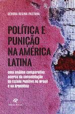 POLÍTICA E PUNIÇÃO NA AMÉRICA LATINA