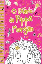 O DIÁRIO DA PIPPA MORGAN - LIVRO 1