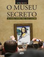 O MUSEU SECRETO: UM MUSEU INTEIRO PARA VOCÊ COLORIR