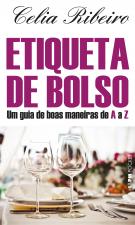 ETIQUETA DE BOLSO: UM GUIA DE BOAS MANEIRAS DE A A Z - Vol. 1168