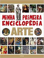 MINHA PRIMEIRA ENCICLOPÉDIA ARTE