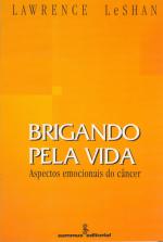 BRIGANDO PELA VIDA