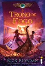O TRONO DE FOGO - (SÉRIE AS CRÔNICAS DOS KANE)