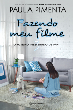 FAZENDO MEU FILME 3 - O ROTEIRO INESPERADO DE FANI - Vol. 3
