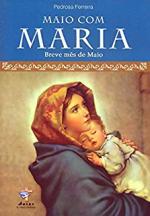 MAIO COM MARIA - BREVE MES COM MARIA