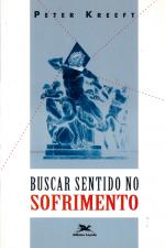 BUSCAR SENTIDO NO SOFRIMENTO