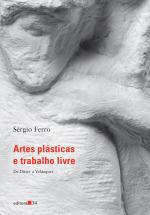 ARTES PLÁSTICAS E TRABALHO LIVRE - DE DURER A VELASQUEZ