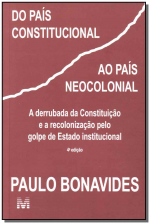 DO PAÍS CONSTITUCIONAL AO PAÍS NEOCOLONIAL - 1 ED./2009