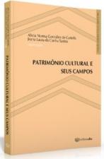 PATRIMONIO CULTURAL E SEUS CAMPOS