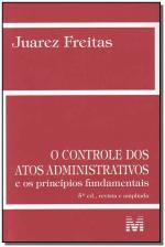 CONTROLE DOS ATOS ADMINISTRATIVOS - 5 ED./2013