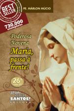 PODEROSA NOVENA MARIA PASSA A FRENTE