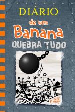 DIÁRIO DE UM BANANA 14: QUEBRA TUDO - Vol. 14