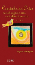 CAMINHO DA ARTE: CONSTRUINDO UM ENVELHECIMENTO ATIVO