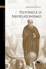 HISTÓRIA DA FILOSOFIA GREGA ROMANA (VOL VIII) - VOLUME VIII: PLOTINO E O NEOPLATONISMO