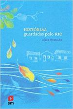 HISTÓRIAS GUARDADAS PELO RIO 1ED 2018