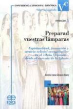 PREPARAD VUESTRAS LÁMPARAS