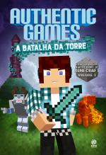 AUTHENTICGAMES 2 - A BATALHA DA TORRE!