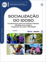 SOCIALIZAÇÃO DO IDOSO