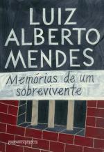 MEMÓRIAS DE UM SOBREVIVENTE