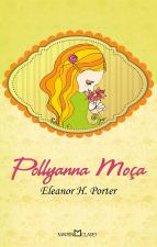 POLLYANNA MOÇA - Vol. 273