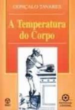TEMPERATURA DO CORPO, A